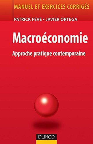 Macroéconomie - Approche pratique contemporaine