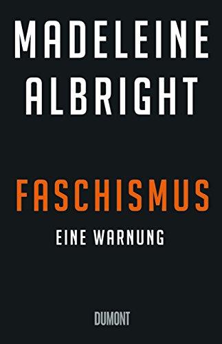 Faschismus: Eine Warnung