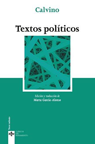 Textos políticos (Clásicos - Clásicos Del Pensamiento)