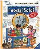 Scarica Libro Che cosa sono come si usano quanto valgono i nostri soldi Ediz illustrata (PDF,EPUB,MOBI) Online Italiano Gratis