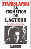 La formation de l'acteur by Constantin Stanislavski (1997-07-04) - Pygmalion Editions - 04/07/1997