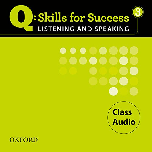Q Skills for Success Listening and Speaking: 3: Class CD