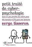 Petit traité de cyberpsychologie (Essais)
