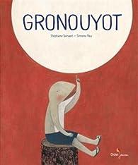 Gronouyot par Stéphane Servant