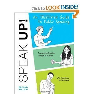 An Illustrated Guide to Public Speaking (Speak UP!) by Douglas M. Fraleigh (2011-01-01)