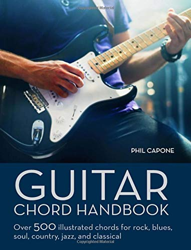 Guitar Chord Handbook: Over 500 Illustrated Chords for Rock, Blues, Soul, Country, Jazz, & Classical - Gitarre Electric Acoustic Epiphone