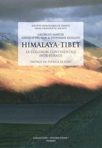 La chaine himalayenne de Georges Mascle (5 juillet 2010) Broché
