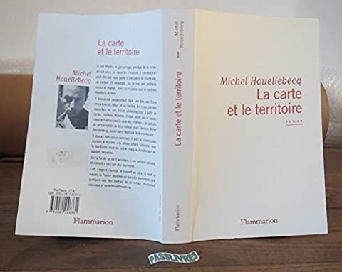 Carte Et Le Territoire - La Carte Et Le Territoire (French Edition)