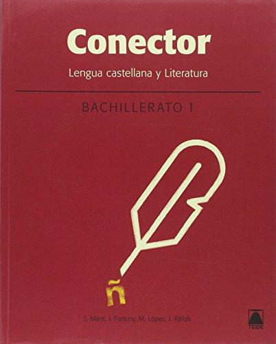 Conector : lengua castellana y literatura : 1 bachillerato