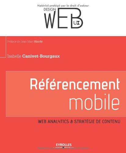 Référencement Mobile : Web analytics & stratégie de contenu par Isabelle Canivet-Bourgaux