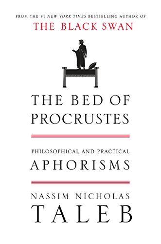The Bed of Procrustes: Philosophical and Practical Aphorisms (Incerto) por Nassim Nicholas Taleb