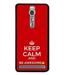 Fuson Designer Back Case Cover for Asus Zenfone 2 ZE551ML (Keep Calm Be Awesome)