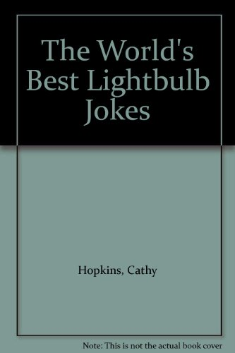 The World's Best Lightbulb Jokes