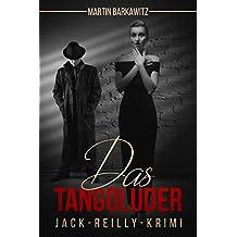 Das Tangoluder: Jack-Reilly-Krimi (Ein Fall für Jack Reilly 1)