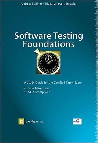 Software Testing Foundations: A Study Guide for the Certified Tester Exam: A Study for the Certified Tester Exam por Andreas Spillner