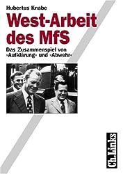 West-Arbeit des MfS: Das Zusammenspiel von