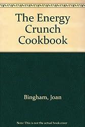 The Energy Crunch Cookbook