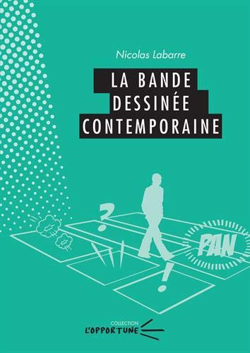 La bande dessinée contemporaine