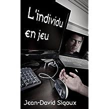L'individu en jeu (French Edition)