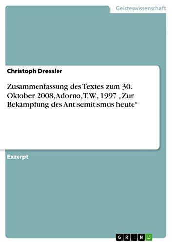 Zusammenfassung Des Textes Zum 30 Oktober 2008 Adorno Tw 1997