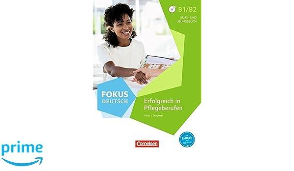 Fokus Deutsch - Fachsprache: B1/B2 - Erfolgreich in Pflegeberufen ...