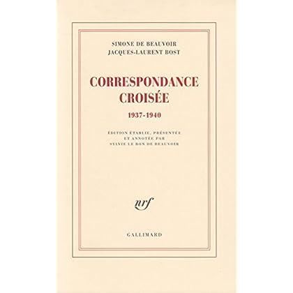Correspondance croisée (1937-1940)