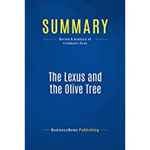 Summary: The Lexus and the Olive Tree: Review and Analysis of Friedman's Book (English Edition)