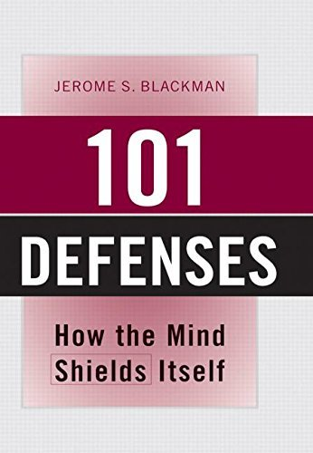 101 Defenses: How the Mind Shields Itself (English Edition) -