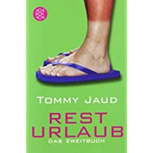 Resturlaub: Das Zweitbuch von Jaud. Tommy (2011) Taschenbuch