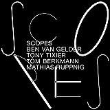 Scopes / Scopes | Tixier, Tony