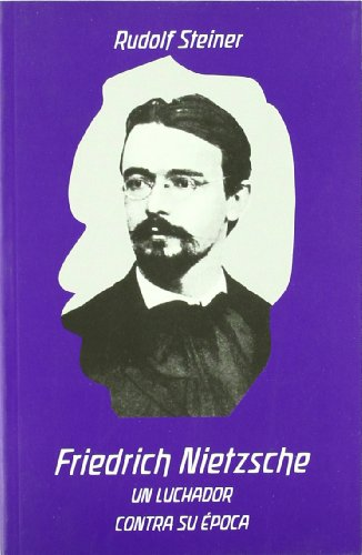 Friedrich Nietzsche: un luchador contra su época