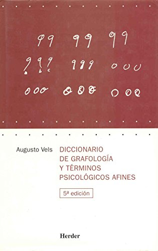 Dicc. de grafologia y terminos psicologicos afines por Augusto Vels