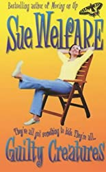 Guilty Creatures by Sue Welfare (2001-10-01)