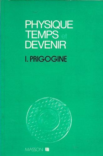 Physique, temps et devenir - traduit de l'anglais par Franoise Sullivan, sous la direction de Jacques Chanu