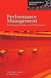 Performance Management - Developing People and Performance (ManagementBriefs)