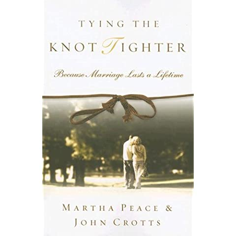 Tying the Knot Tighter: Because Marriage Lasts a Lifetime