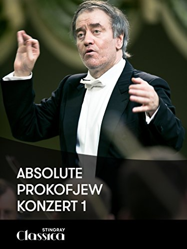 Absolute Prokofjew - Konzert 1