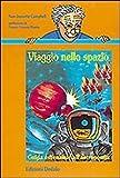 Image de Viaggio nello spazio. Guida essenziale all'astronomia