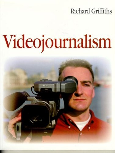 Videojournalism: The Definitive Guide to Multi-skilled Television Production by Richard Griffiths (1997-10-12)