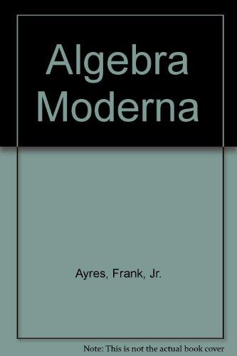 Algebra moderna (schaum) por Frank, Jr. Ayres