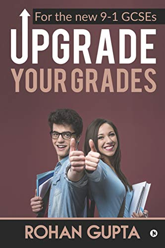 Upgrade Your Grades: For the New 9-1 Gcses