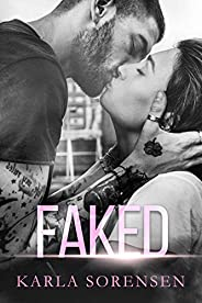 Faked: A bad boy sports romance (Ward Sisters Book 2) (English Edition)
