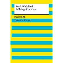 Frühlings Erwachen: Reclam XL – Text und Kontext