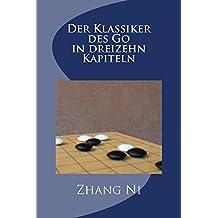 Der Klassiker des Go in dreizehn Kapiteln
