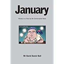 January: History in a Year by the Conservative Voice (English Edition)