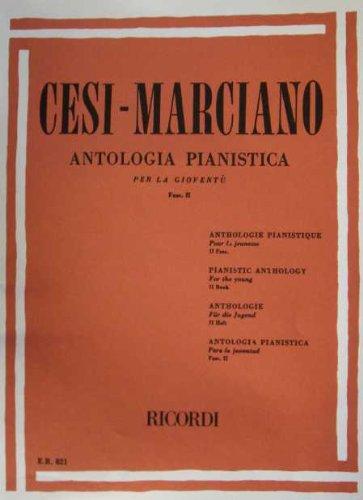 CESI-MARCIANO - Antologia pianistica per la giovent Fasciolo II
