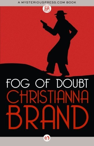 Fog of Doubt (The Inspector Cockrill Mysteries) by Christianna Brand (2013-03-05)