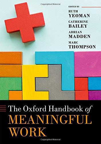 The Oxford Handbook of Meaningful Work (Oxford Handbooks) Pattern Oxford