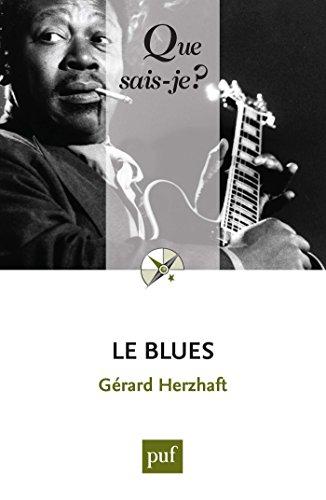 Le blues: « Que sais-je ? » n° 1956