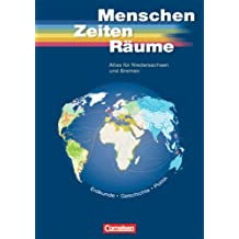 Menschen Zeiten Räume - Atlanten - Regionalausgaben: Unsere Welt, Menschen, Zeiten, Räume, Atlas für Niedersachsen